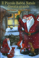 Il Piccolo Babbo Natale diventa grande