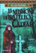 La missione di fratello Cadfael