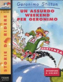 Un assurdo week-end per Geronimo