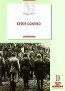 L'eroe conteso. La costruzione del mito di Cesare Battisti negli anni 1916-1935