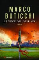 La voce del destino : romanzo