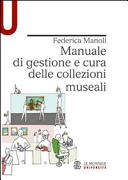 Manuale di gestione e cura delle collezioni