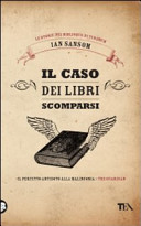 Il caso dei libri scomparsi : romanzo
