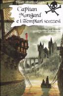 Capitan Mongard e i Templari scozzsesi