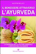 Il benessere attraverso l'ayurveda