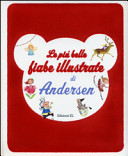 Le più belle fiabe illustrate di Andersen