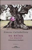 Sa reina : un'avventura in Sardegna