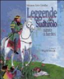 Leggende del Sudtirolo narrate ai bambini