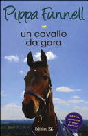 Un cavallo da gara. Storie di cavalli