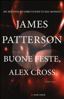 Buone feste, Alex Cross : romanzo