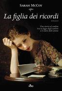 La figlia dei ricordi : romanzo