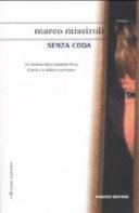 Senza coda : romanzo