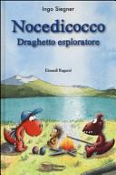 Nocedicocco draghetto esploratore