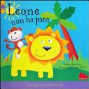 Leone non ha pace