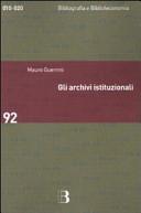 Gli archivi istituzionali