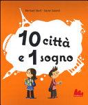 10 città e 1 sogno. Libro pop-up