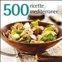 Cinquecento ricette mediterranee