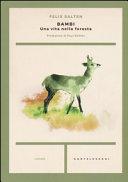 Bambi. Una vita nella foresta