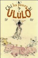 Chi ha paura di Ululò?
