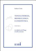 Tango. Energia, biomeccanica e cinestetica