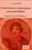 Conservazione e innovazione nei musei italiani
