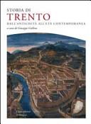 Storia di Trento dall'antichità all'età contemporanea