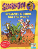Spavento e paura nel Far West!