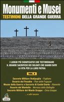 Monumenti e musei testimoni della grande guerra vol 4