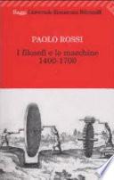 I filosofi e le macchine 1400-1700 Book Cover