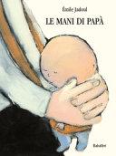 Le mani di papà