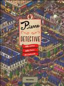 Alla ricerca della pietra del labirinto. Pierre detective