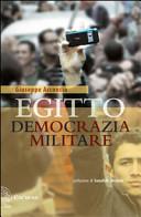 Egitto : democrazia militare