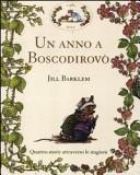 Un anno a Boscodirovo: Storia di primavera-Storia d'estate-Storia d'autunno-Storia d'inverno