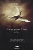 Ultimo quarto di luna : romanzo