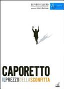 Caporetto, il prezzo della sconfitta