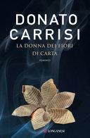 La donna dei fiori di carta : romanzo