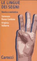 Le lingue dei segni : storia e semiotica