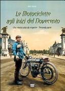 Le motociclette agli inizi del Novecento
