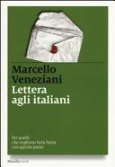 Lettera agli italiani. Per quelli che vogliono farla finita con questo paese