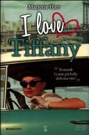 I love Tiffany