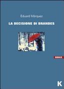 La decisione di Brandes