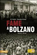 Fame a Bolzano. 1914-1919