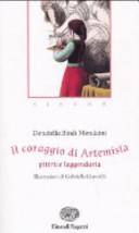 Il coraggio di Artemisia pittrice leggendaria