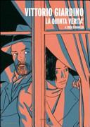 Vittorio Giardino. La quinta verità