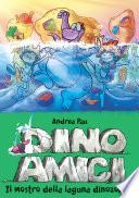 Il mostro della laguna dinozoica. Dinoamici
