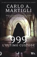 999 : l'ultimo custode