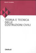 Teoria e tecnica delle costruzioni civili