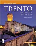 Trento. An Art City in the Alps