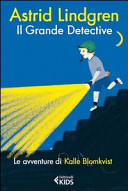 Il grande detective. Le avventure di Kalle Blomkvist