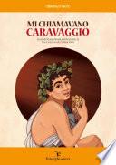 Mi chiamavano Caravaggio